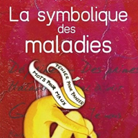 La #symbolique des #maladies (partie 1)